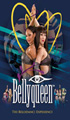 Bellyqueen: The Bellydance Experience